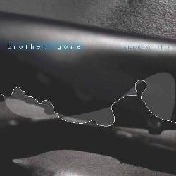 Album cover - Brother Gone